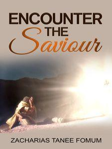 Encounter The Saviour