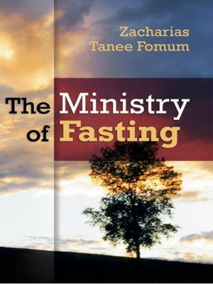 The Ministry of Fasting