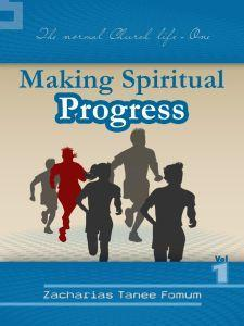 Making Spiritual Progress (Volume One)
