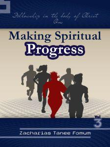 Making Spiritual Progress (Volume 3)
