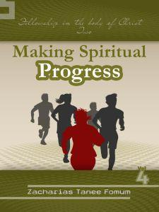 Making Spiritual Progress (Volume 4)