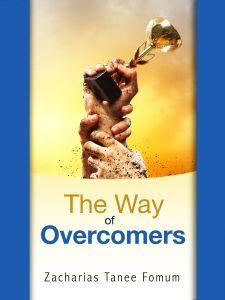 The Way of Overcomers
